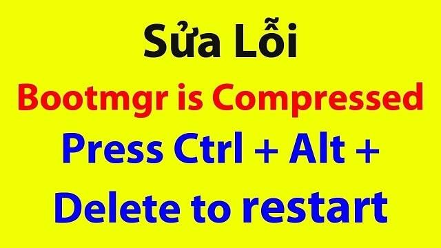 lỗi bootmgr is missing press ctrl+alt+del